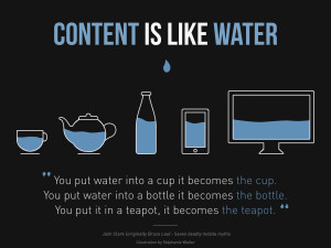 Content-is-like-water